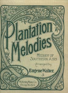 Plantation Melodies Medley Of Southern Airs