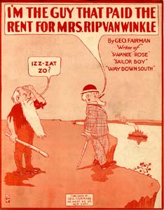 I'm The Guy That Paid The Rent For Mrs. Rip Van Winkle