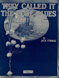 They Called It The Dixie Blues