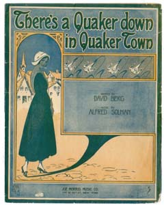 There's A Quaker Down In Quaker Town